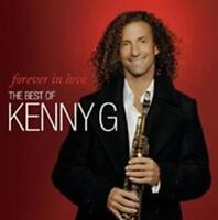 Kenny G - Forever IN Love: The Best Of K Neue CD