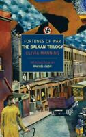 Fortunes of War : The Balkan Trilogy, Paperback by Manning, Olivia; Cusk, Rac...