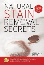 Natural Stain Removal Secrets: Powerful, Safe Techniques for Removing -ExLibrary