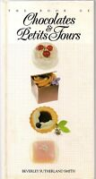 The Book Of Chocolates and Petit Fours by Beverley Smith (Hardback, 1997)