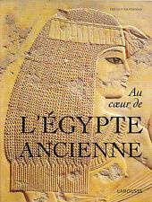 D. P. Silverman - Au Coeur de l'EGYPTE ANCIENNE -