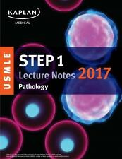 USMLE Prep: USMLE Step 1 Lecture Notes 2017: Pathology by Kaplan Medical...