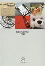 Prospekt D GB Mercedes Benz Classic Collection 2003 Modellautos Fashion Uhren
