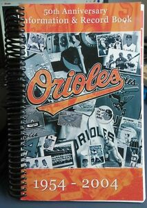 Baltimore Orioles 50th Anniversary Information & Record Book 1954-2004 New