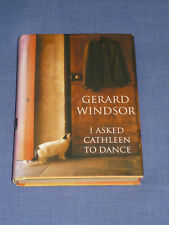 I Asked Cathleen to Dance by Gerard Windsor ~ 1st Edition Signed Book