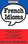 French Idioms (Barron's Idioms Series)