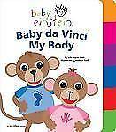 Baby Einstein: Baby da Vinci - My Body by Aigner-Clark, Julie
