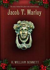 Jacob T. Marley by R. William Bennett