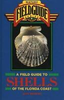 Field Guide to Shells of the Florida Coast Hardcover Jean Andrews