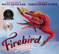 (NEW) Firebird by Misty Copeland (2014, Picture Book) HARDCOVER