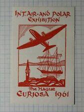 Int Air & Polar Exhibition The Hague Curiosa 1961 Holland Philatelic Souvenir Ad