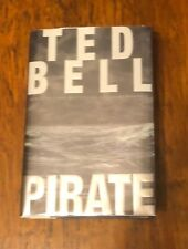 Ted Bell~PIRATE~SIGNED 1ST Edition
