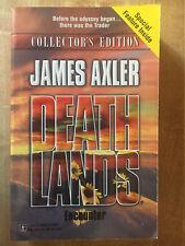 DEATHLANDS Encounter James Axler 1st 1999 Collector's Edition L@@K WOW!!!