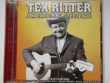 TEX RITTER <>  American Legend (AUSTRALIA)  <> VG+ (CD)