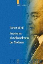 Robert Musil: Essayismus als Selbstreflexion der Moderne (German Edition), Germa