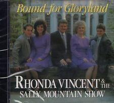 RHONDA VINCENT & the Sally Mountain Show CD BOUND FOR GLORYLAND Bluegrass Gospel