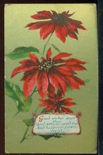 Good wishes Good fortune and HAPPINESS CROWN THY LOT Poinsettia Vintage Postcard