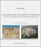 La progettazione dello spazio pubblico e l'uso della pietra. -  ER