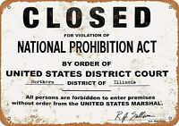 Closed Prohibition Bar Pub Drinking Man Cave Roaring 20s Metal Sign 8 x 12