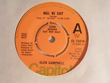 GLEN CAMPBELL Roll Me Easy N/Mint Capitol 1974 UK Demo 7""