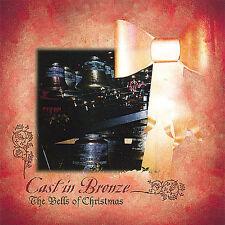 Cast in Bronze : Bells of Christmas CD