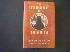 The Autobiography of Foudini M Cat Susan Fromberg Schaeffer 1997 Hardcover