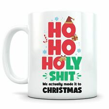 Ho Ho Holy Sh*t Christmas Coffee Mugs - Xmas Gift 2020