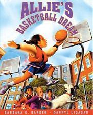 ALLIE'S BASKETBALL DREAM (Brand New Paperback) Barbara E Barber