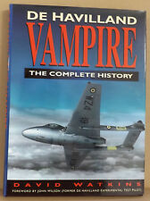 De Havilland Vampire: The Complete History by David Watkins - NEW HB w/ DJ