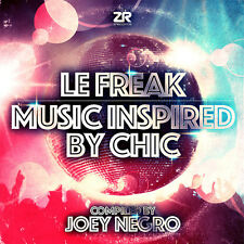 Le Freak Music Inspired by Chic - Joey Negro Compact Disc