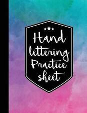 Hand Lettering Practice Sheet : 160 Pages Hand Lettering and Calligraphy...
