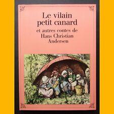 LE VILAIN PETIT CANARD  et autres contes de Hans Christian Andersen Éditions IP