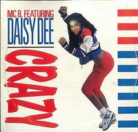 MC B. Featuring Daisy Dee – Crazy