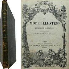 La mode illustrée année complète 1874 Journal famille couture robe toilettes etc