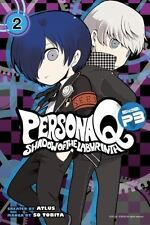 Persona Q: Shadow of the Labyrinth Side: P3 Volume 2 (Persona Q P3)-ExLibrary