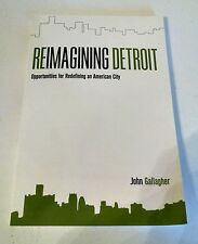 REIMAGINING DETROIT BY JOHN GALLAGHER SIGNED BY AUTHOR PB BOOK