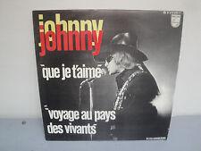 45 Tours - Johnny Hallyday - Que Je T'aime