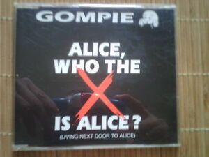 Gompie : Alice (Who the X is Alice?) * CD * Pop * Hits * 1990er * Fuck