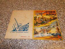 ALBUM STORIA DELLE ARMI LAMPO 1957 COMPLETO M.BUONO TIPO PANINI EDIS RELI MIRA