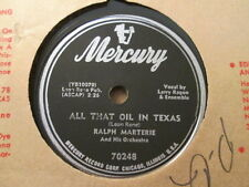 RALPH MARTERIE - All That Oil In Texas / The Love for 3    MERCURY 70248 - 78rpm