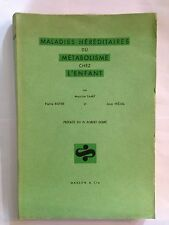 MALADIES HEREDITAIRES METABOLISME ENFANT 1959 LAMY PEDIATRIE PEDIATRE DEBRE