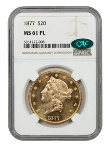 1877 $20 NGC/CAC MS61 PL - Tied for Finest Known Prooflike