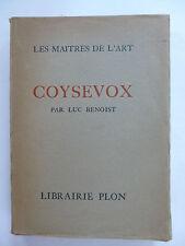 BENOIST (Luc). Coysevox - Les Maîtres de l'art