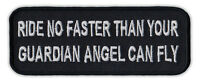 Motorcycle Jacket Embroidered Patch - Ride No Faster Than Guardian Angel Can Fly