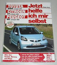 Reparaturanleitung Toyota Aygo / Peugeot 107 / Citroen C1, Baujahre 2005 - 2014