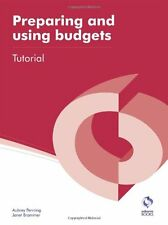 Preparing and Using Budgets Tutorial (AAT Accounting - Level 4 Diploma in Acco,