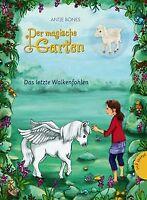 Der magische Garten 02: Das letzte Wolkenfohlen v... | Buch | Zustand akzeptabel