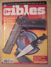CIBLES n° 361 Bureau Model le pistolet du FBI; Remington 1875 Army à percussion