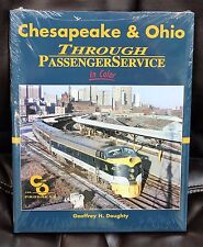 MORNING SUN BOOKS - CHESAPEAKE & OHIO Passenger Service In Color - HC 128 Pages