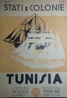 STATI E COLONIE TUNISIA ISTITUTO PER GLI STUDI DI POLITICA INT. 1938 R142